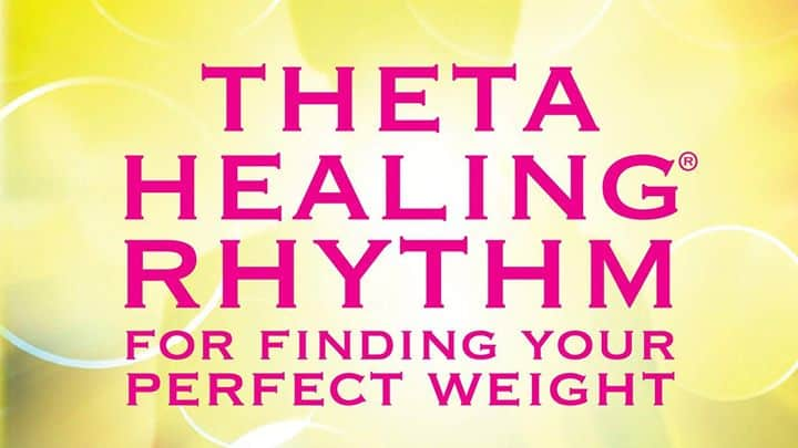 Finding your Rhythm for Perfect Weight – ThetaHealing® Seminar