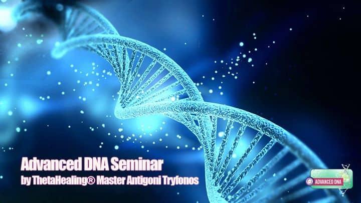 Advanced DNA ThetaHealing® Seminar